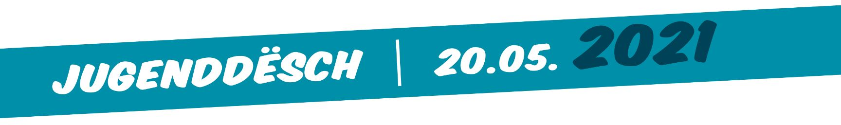 Jugenddësch 2021 - Dialog.lu